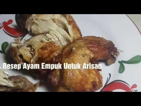 Cara Masak Ayam Empuk 12 Ekor Menu Arisan Youtube Food Food Receipt Menu