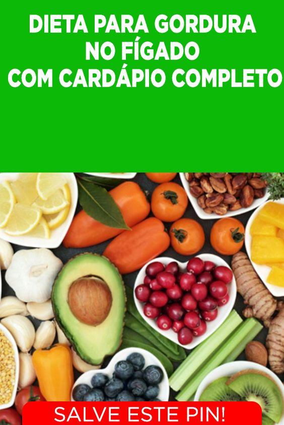 Dieta Para Gordura No Figado Com Cardapio Completo Gordura No Figado