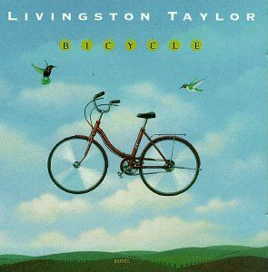 Precision Series Livingston Taylor - Bicycle