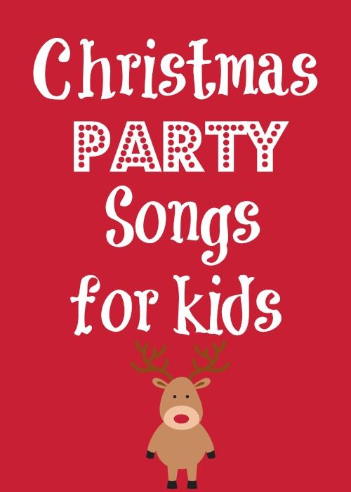 Christmas party songs for kids - for the classroom or home!