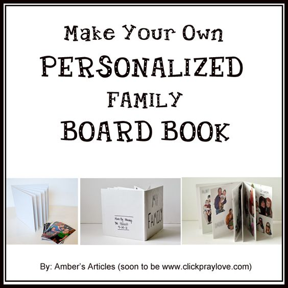 Make your own board book with family pictures