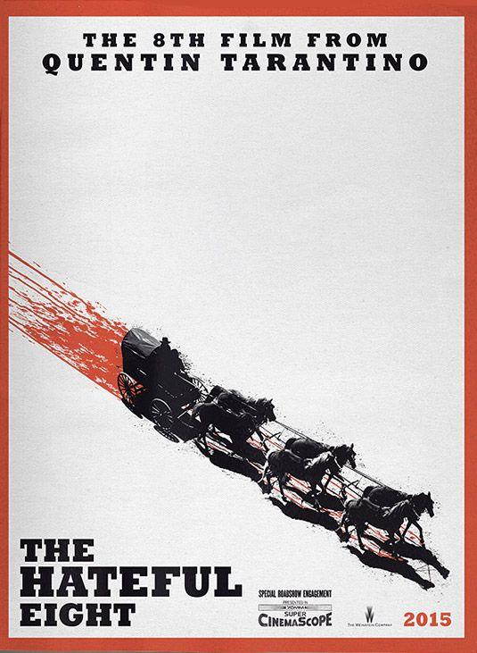 Première affiche pour le prochain film que tournera Tarantino : The Hateful Eight.
