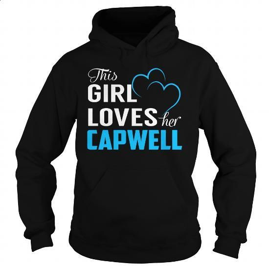 This Girl Loves Her CAPWELL - Last Name, Surname T-Shirt - #candy gift #creative gift