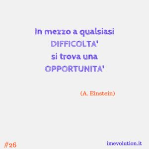 In mezzo a qualsiasi difficoltà si trova un opportunità - http://www.messaggi-online.it/mezzo-difficolta-si-trova-un-opportunita/