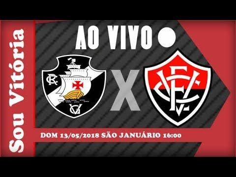 Assistir Vasco X Vitoria Ao Vivo Em Hd Hoje Vitoria Youtube Youtube Brasileiro