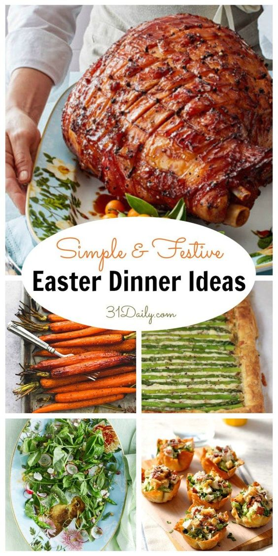 Simple and Festive Easter Dinner Recipes - 31 Daily