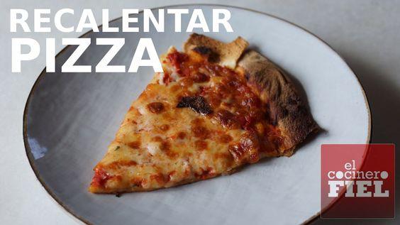 CÓMO RECALENTAR PIZZA