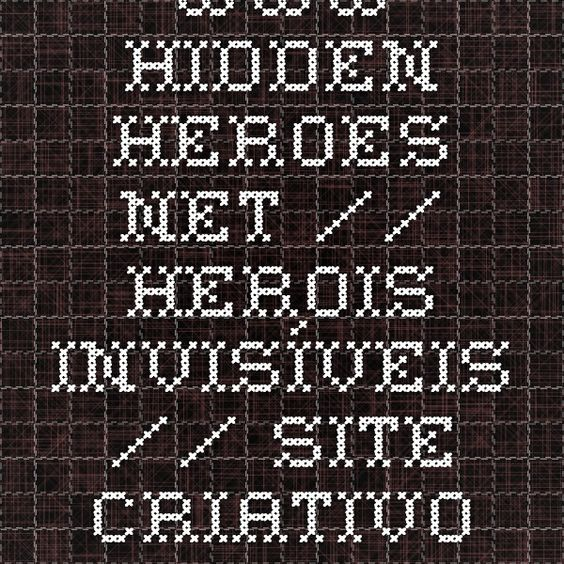 www.hidden-heroes.net // Herois invisíveis // site criativo por um museu alemão para explicar a importância de objetos aparentemente sem importância.