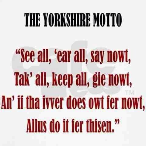 Yorkshire motto.  Could someone translate this into American English? lol