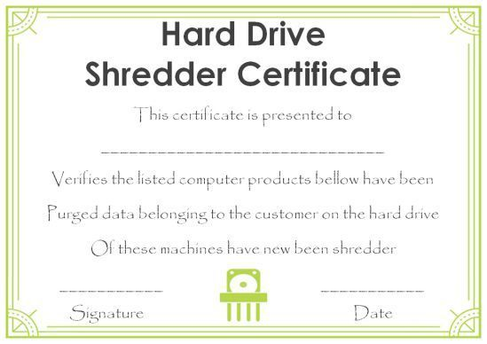 10 Hard Drive Certificate Of Destruction Templates Useful For Audits In Your Company Free To Download Templ Hard Drive Destruction Hard Drive Destruction