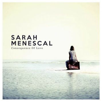 Sarah Menescal - Consequence of Love (2016)