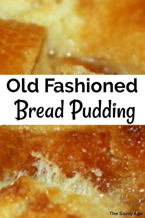 Old School Bread Pudding