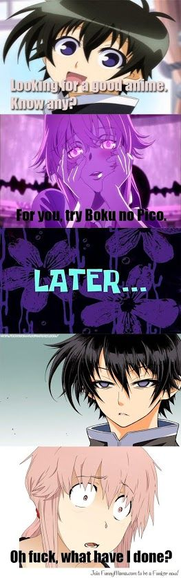 i just saw boku no pico.........................NEVER AGAIN....................I HAVE BEEN TRAUMATIZED...............