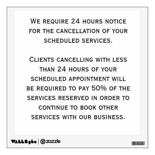 Cancellation Policy Wall Decal For Salon Or Spa Reduce No Show Or