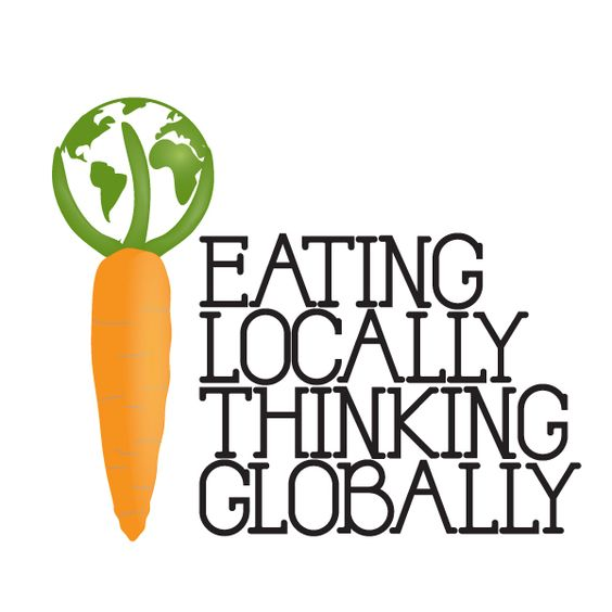 Eating Locally, Thinking Globally...steps to a healthy diet for You and The Planet!