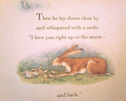 Love How Little Nutbrown Hare Is Stretching Out His Little Toes Children Book Quotes Quotes For Kids My Love