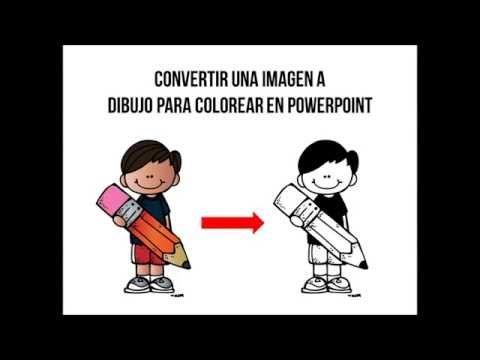 Facil Convertir Una Imagen A Dibujo Para Colorear En Powerpoint Youtube Powerpoint Tutorial Words Classroom