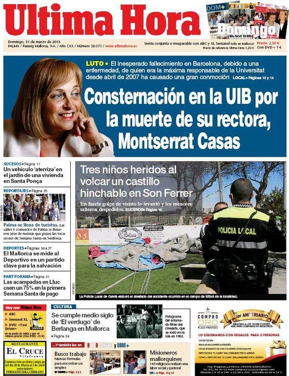 Los Titulares y Portadas de Noticias Destacadas Españolas del 31 de Marzo de 2013 del Diario Ultima Hora ¿Que le parecio esta Portada de este Diario Español?