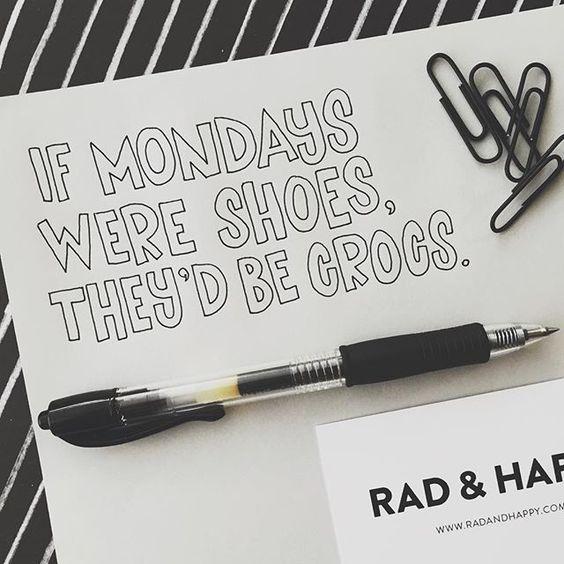 Oh Monday. #radandhappylettering by radandhappy