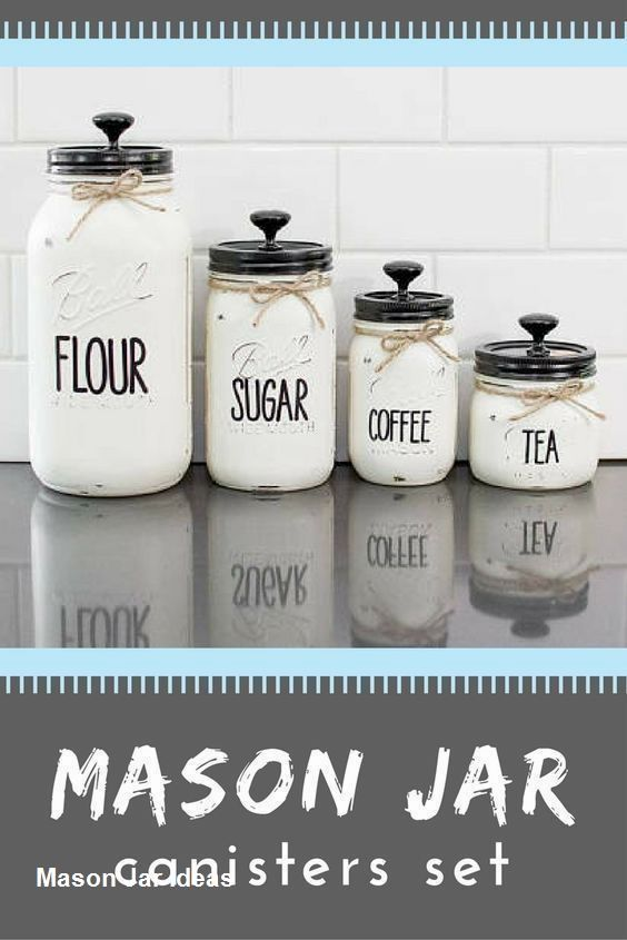 Best Mason Jar Ideas To Try In 2020 Mason Jar Kitchen Decor Mason Jar Kitchen Mason Jar Kitchen Canisters