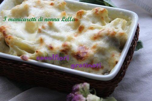 Cavolfiori gratinati  I manicaretti di nonna Lella http://blog.giallozafferano.it/graziagiannuzzi/cavolfiori-gratinati/