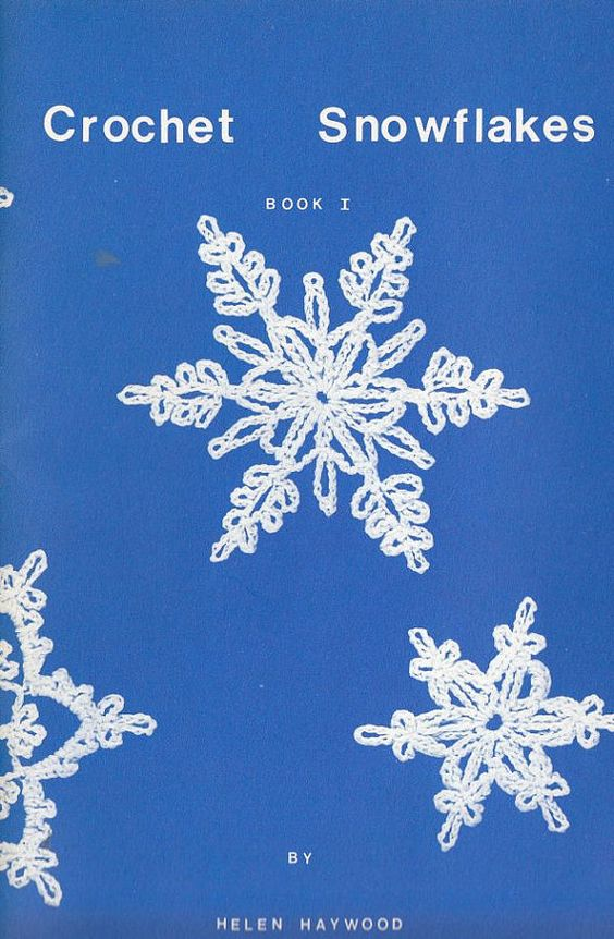 Snowflakes Crochet Patterns - Crochet Snowflakes Book 1 by Helen ...