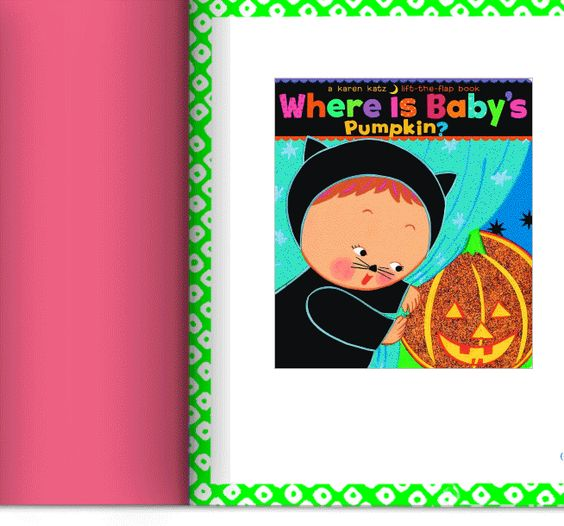 Karen Katz: Board and Novelty Books-  Where is Baby's pumpkin?