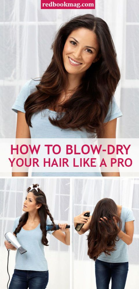 Blow Dry Your Hair Like A Pro Blow Dry Hair Blow Dry Hair Straight Dry Long Hair