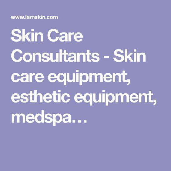 Skin Care Consultants - Skin care equipment, esthetic equipment, medspa…