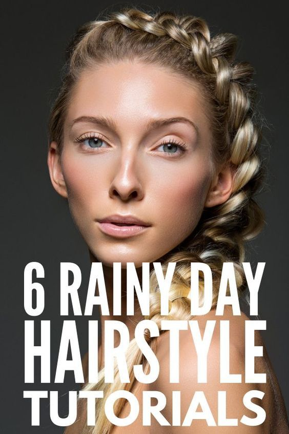 Frizzy Hair Don T Care 6 Rainy Day Hairstyles We Love Rainy Day Hairstyles Short Hair Styles Easy Long Hair Styles