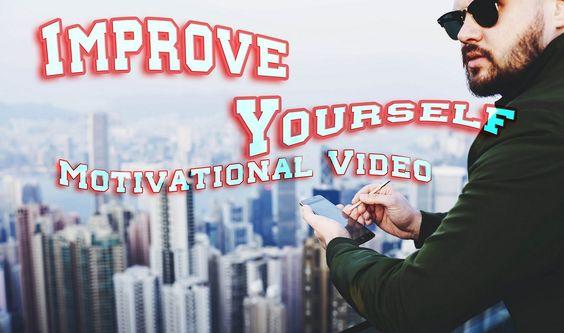 IMPROVE  YOURSELF  Motivational Video ᴴᴰ http://youtu.be/sZlJ6v8YO3k