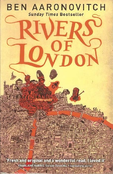 Rivers of London, an urban fantasy by Ben Aaronovitch.