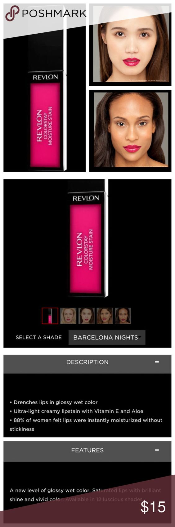 """BARCELONA NIGHTS"" Colorstay Moisture Stain ""BARCELONA NIGHTS"" Colorstay Moisture Stain, by Revlon. Beautiful, silky lip gloss and stain in one. A stunning hot Pink/Red shade that's sure to turn heads! See all details above in photos. SEALED, never swatched. #LoveIsOn.  Price firm unless bundled. Photo credits: Revlon.com  Revlon Makeup Lip Balm & Gloss"