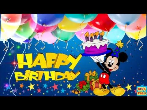 Original Happy Birthday Song Birthday Song For Kids With Mickey Mouse Youtube Happy Birthday Song Birthday Songs Happy Birthday Kids
