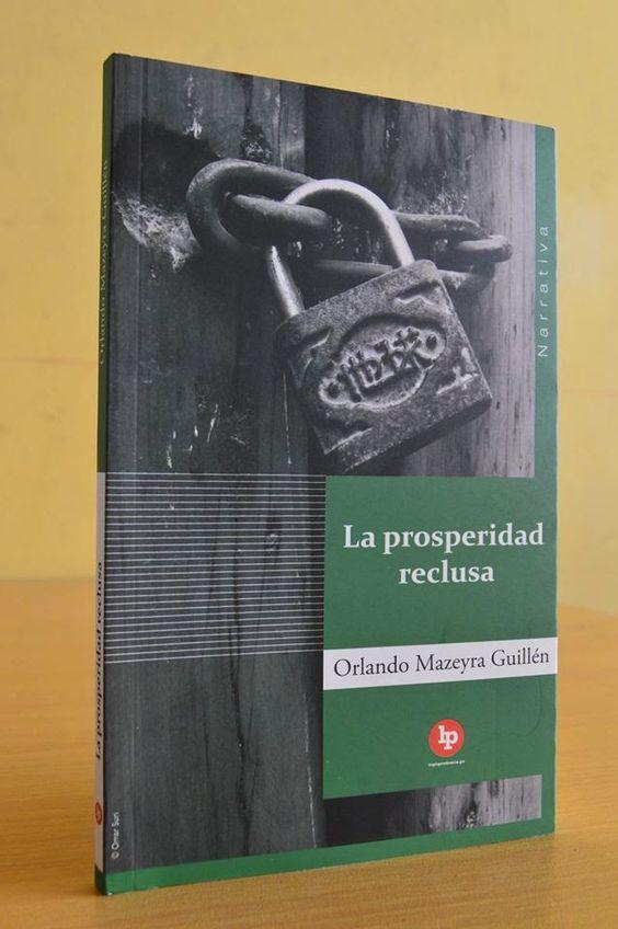 """Reedición de """"La prosperidad reclusa"""""""