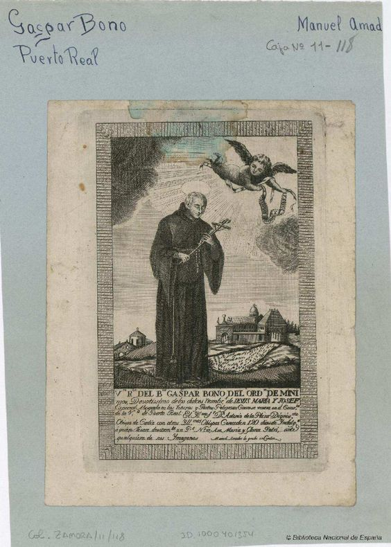 [Retrato de Gaspar Bono, Beato]. Amador, Manuel s. XVIII-XIX — Grabado — 1700-1900