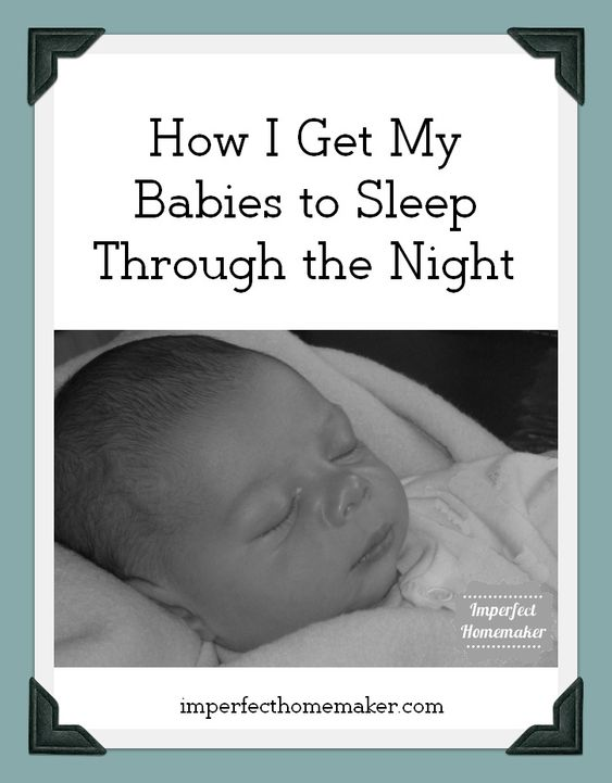 How To Get A Baby To Sleep Through The Night Pinterest