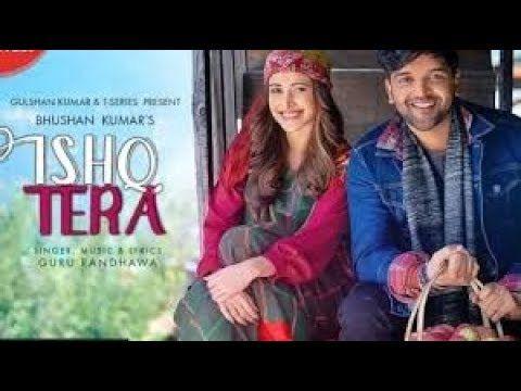 Guru Randhawa Ishq Tera Official Video Nushrat Bharucha Bhushan Kumar T Series720p Https Youtu Be Xzb9zb Lihs Mp3 Song Download New Hindi Songs Songs