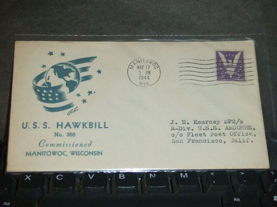 USS HAWKBILL SS-366 Naval Cover 1944 WWII COMMISSIONED Cachet MANITOWOC, WIS