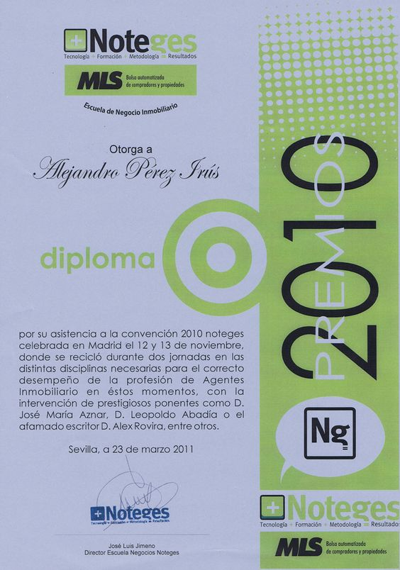 2011 Reconocimiento Noteges Club Diploma Convencion Inmobiliaria Curso Samurai Bienes Raices Inmobiliarios con reconocimiento para Alejandro Perez Irus AlejandroPI Formador Profesor