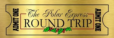 Polar Express Ticket  I had many people ask me if I had a ticket for the Polar Express activity, well I didn't....... until now, I have mad...