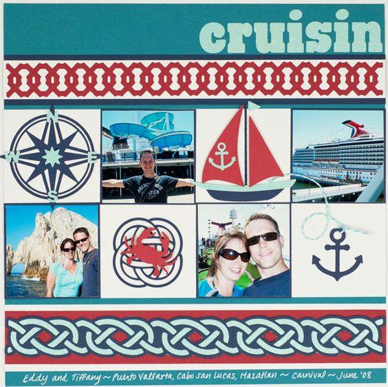 """Cruisin"" scrapbook layout by Tiffany Hood using Lifestyle Crafts Maritime dies. #scrapbooking: Cruising Scrapbooking, Scrapbook Layouts, Scrapbooking Cards, Cruise Scrapbooking, Layout Lifestyle, Maxine S Scrapbooking, Cruise Layout, Scrapbooking Layouts"