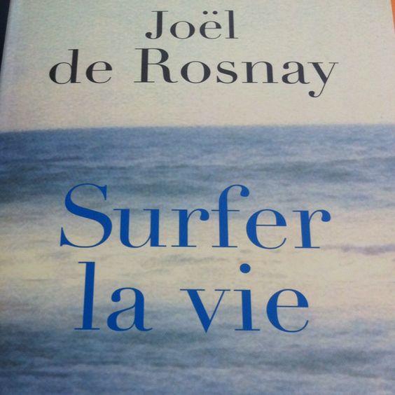 Acheté ce matin... Prochaine lecture: Joel de #Rosnay