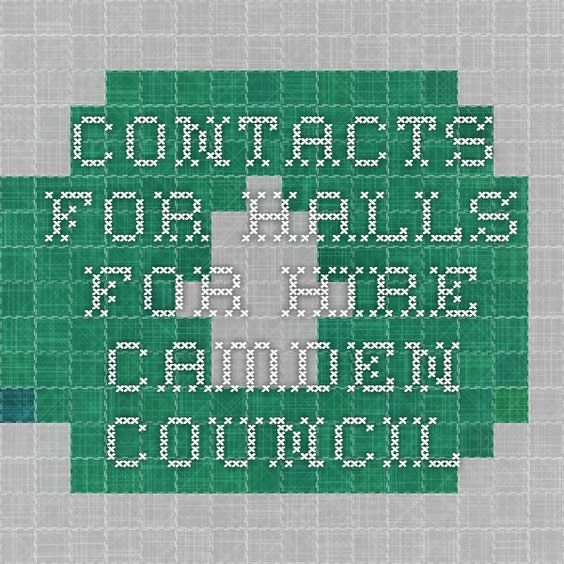 Contacts for Halls for Hire - Camden Council