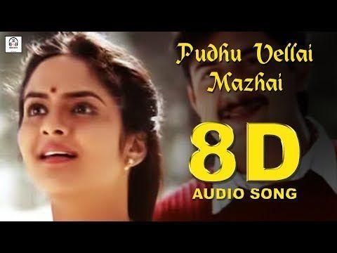 Pudhu Vellai Mazhai 8d Audio Songs Roja Must Use Headphones Tamil Beats 3d Download Mp3 Online Audio Songs Audio Songs Free Download Mp3 Song Download