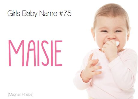 baby name:Maisie