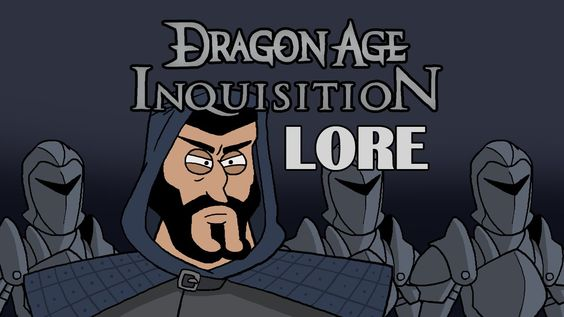 LORE - Dragon Age: Inquisition Lore in a minute!