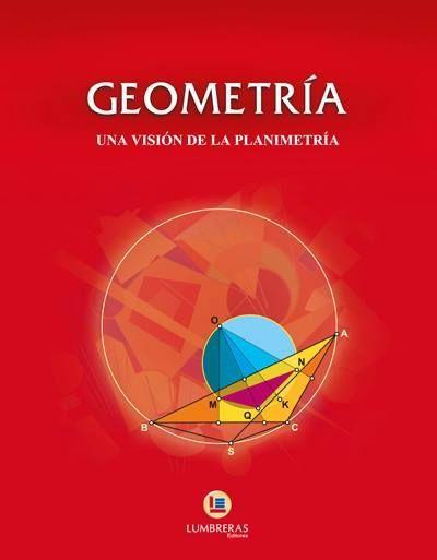 Geometria Una Vision De La Planimetria Lumbreras Libro En Pdf Descargar Gratis Geometria Y Trigonometria Libro De Algebra Geometria