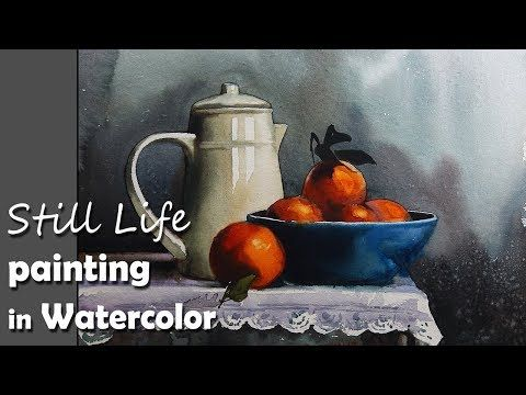 Painting A Realistic Still Life In Watercolor Episode 2