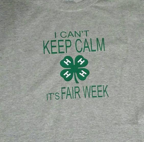 I can't keep calm it's fair week 4-H Shirt Show Mom Shirt Livestock Show Shirt BLUE JAY VINYL